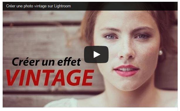Effet vintage avec Lightroom